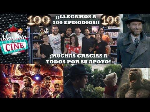 Memento del Cine 100 Parte 1 - Infinity War, Animales Fantásticos 2, Disney Live Actions y más