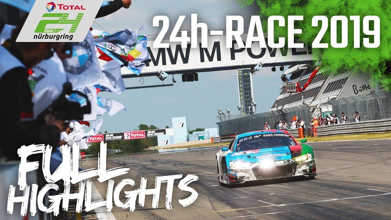 24h Race Nürburgring 2019 | Full Race Highlights