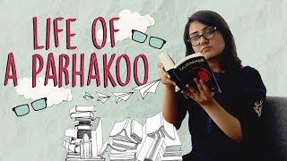 Life of a Parhakoo | MangoBaaz