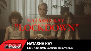 Natasha Kay  - Lockdown - Official Music Video