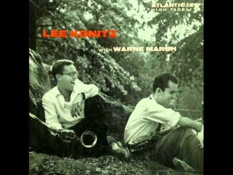 Lee Konitz Quartet with Warne Marsh - Topsy