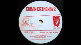 Cuban Crimewave -- Game Over [7