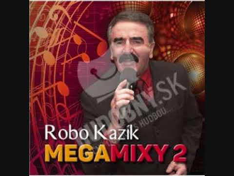 Robo Kazík  -  ľudovkový megamix