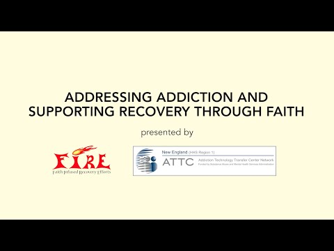 Addressing Addiction and Supporting Recovery through Faith - New England