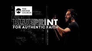 Blueprint for Authentic Faith