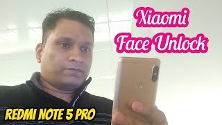 Redmi Note 5 Pro | Face Unlock | Its Too Fast 😲😲😲😲