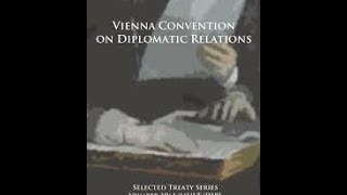 Vienna Convention on Diplomatic Relations -1961