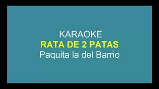 Rata de dos 2 Patas Karaoke Paquita la del Barrio musica