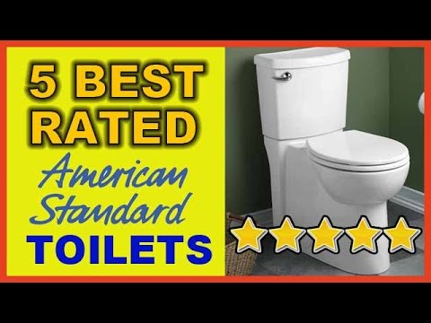 5 BEST RATED AMERICAN STANDARD TOILETS OF 2015
