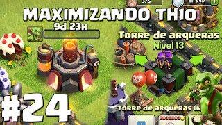 Mejoramos el Duende al Max!! + Torre de Arqueras al 13!! #24 - MAXIMIZANDO TH10 - CLASH OF CLANS