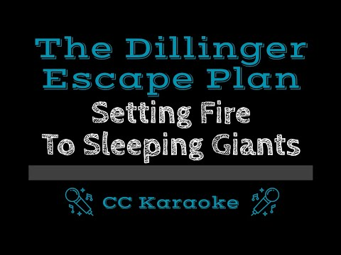 The Dillinger Escape Plan   Setting Fire to Sleeping Giants