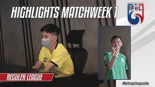Match Highlights Reguler League Week 1