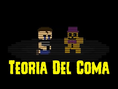 Teoría Del Coma | Five Nights At Freddy's 4 | Teoría | FNAF 4