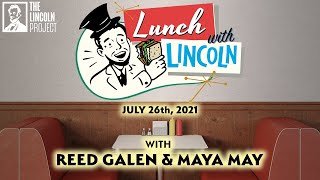 Lunch With Lincoln - Reed Galen with Maya May