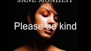 Please be kind -Jane Monheit