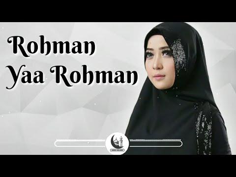 Sholawat Syahdu Rahman Ya Rahman ( New Version ) | Full Text Lyric 2018