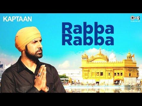 RABBA RABBA - Kaptaan | Latest Punjabi...