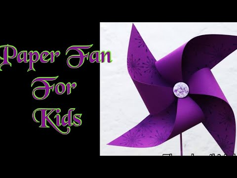 How To Make Paper Fan|paper windmill|easy paper crafts