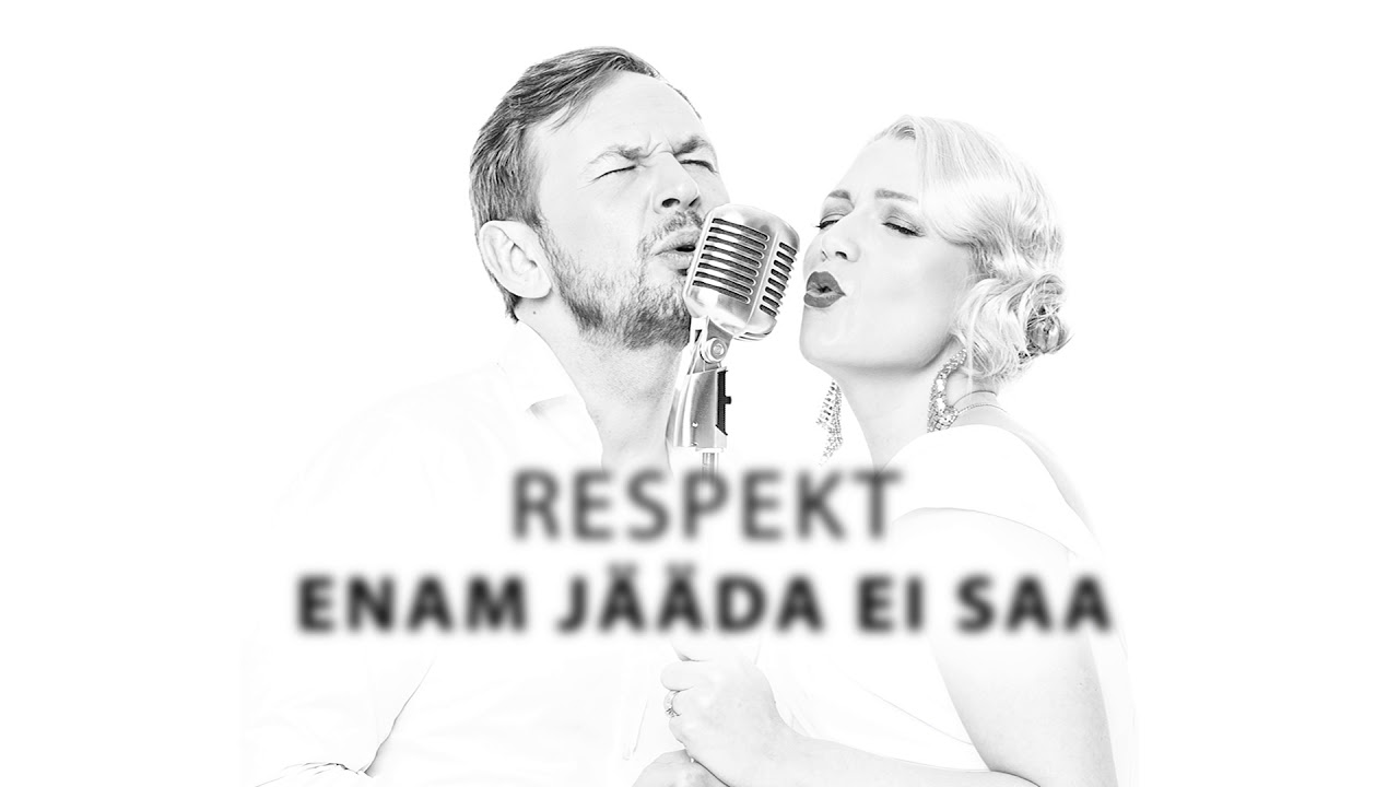 Respekt - Enam Jääda Ei Saa