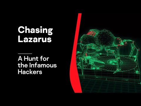 Chasing Lazarus: A Hunt for the Infamous Hackers to Prevent Large Bank Robberies