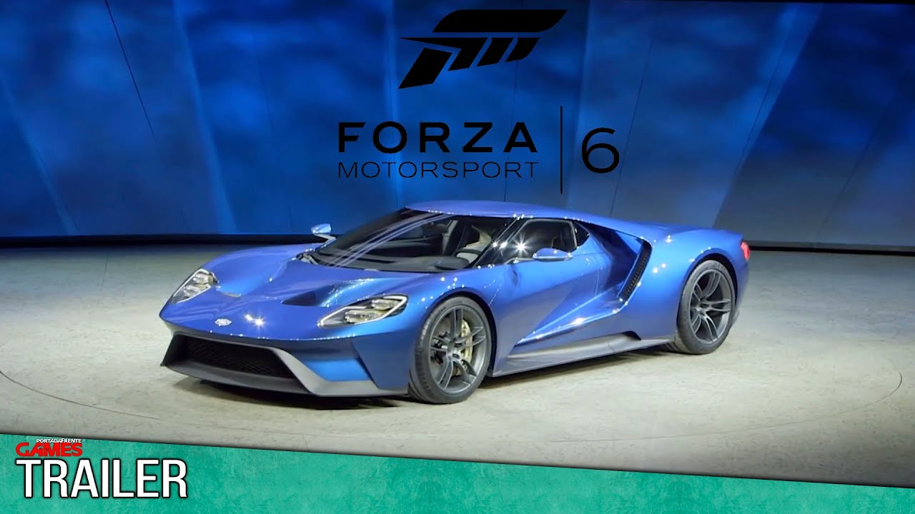 forza motorsport 6 trailer xbox one forza 6 ford gt. Black Bedroom Furniture Sets. Home Design Ideas