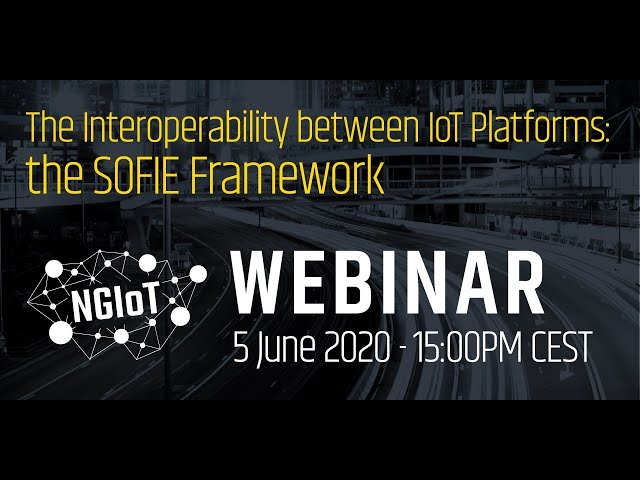 The Interoperability between IoT Platforms: the SOFIE Framework
