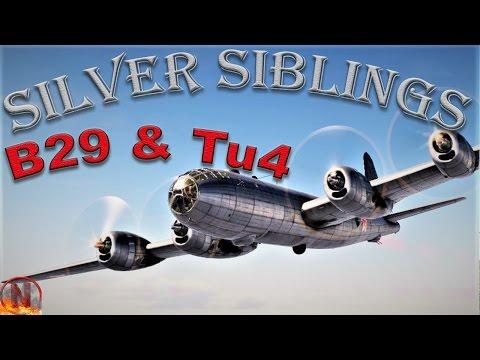 War Thunder || Silver Siblings - B29 and Tu4
