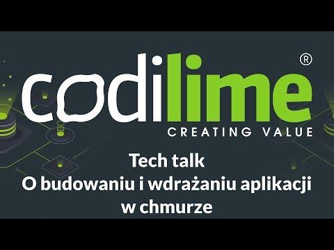 Tech talk: O budowaniu i wdrażaniu aplikacji w chmurze
