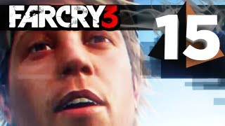 Far Cry 3 Gameplay - Saving Oliver Walkthrough - Part 15 [Xbox 360/PS3/PC]
