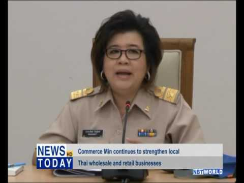 Commerce Ministry continues to strengthen local Thai wholesale and retail business