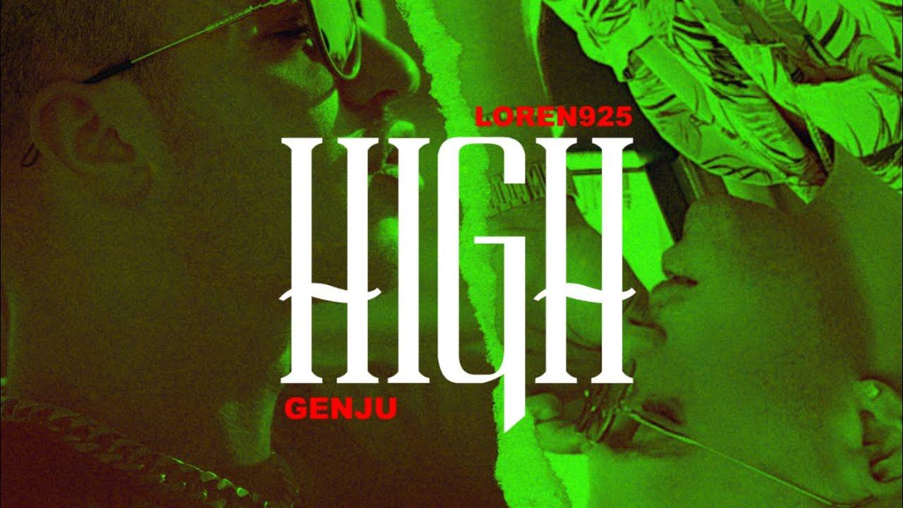 DOWNLOAD GENJU x Loren925 – High (Official Audio) Mp3 song