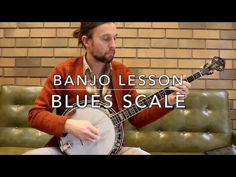 Blues Scale: Banjo Lesson