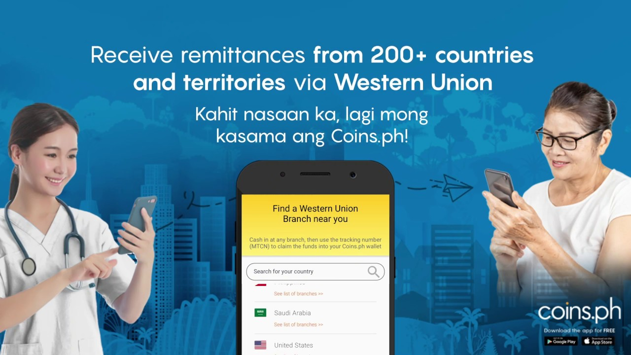 Receive Remittances Western Union Remittances into your Coins ph Wallet!