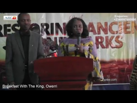 Breakfast With The King, Owerri - Restoring Ancient Landmarks