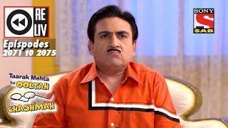 Weekly Reliv Taarak Mehta Ka Ooltah Chashmah 14 November to 18 November 2016   Episode 2071 to 2075