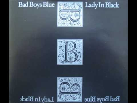 Bad Boys Blue - Lady In Black [Lyrics] - YouTube