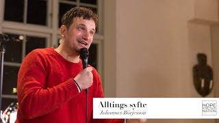 Alltings syfte - predikan av Johannes Börjesson