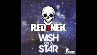 Rednek - Wish On A Star (Radio Edit)
