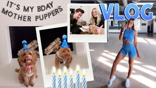 DAY IN THE LIFE VLOG! It's my PUPS BDAY MOTHER PUPPERS