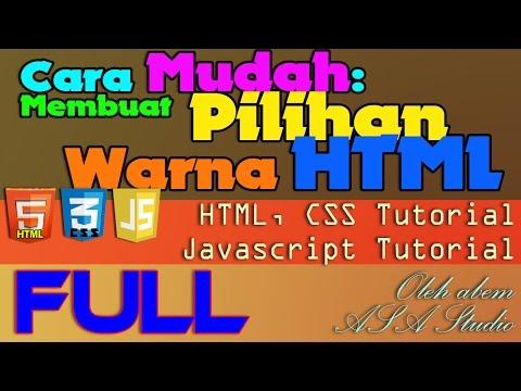 Full Video, Membuat Pilihan Warna HTML (Cara Mudah), HTML CSS Javascript Tutorial