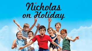 Nicholas on Holidays - Official Trailer