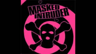 Masked Intruder - Demo 2011
