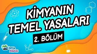 E2 - KİMYANIN TEMEL YASALARI - 2. Bölüm