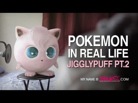 Pokemon in Real Life - Jigglypuff Part 2