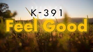 JOJO JAK - Feel Good [K-391 Style]
