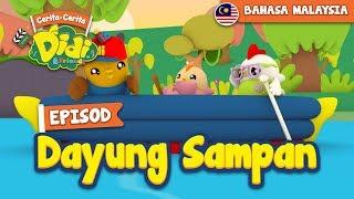#31 Episod Dayung Sampan | Didi & Friends