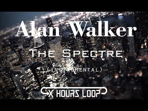 Alan Walker - The Spectre (Instrumental Loop)[1 Hours]