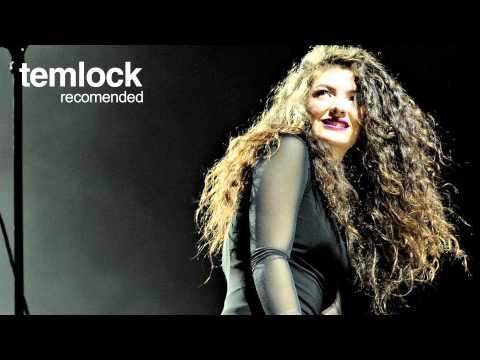 Lorde - Team (HQ)