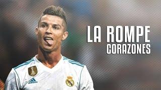 Cristiano Ronaldo La Rompe Corazones 2018
