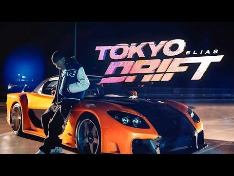Elias - TOKYO DRIFT